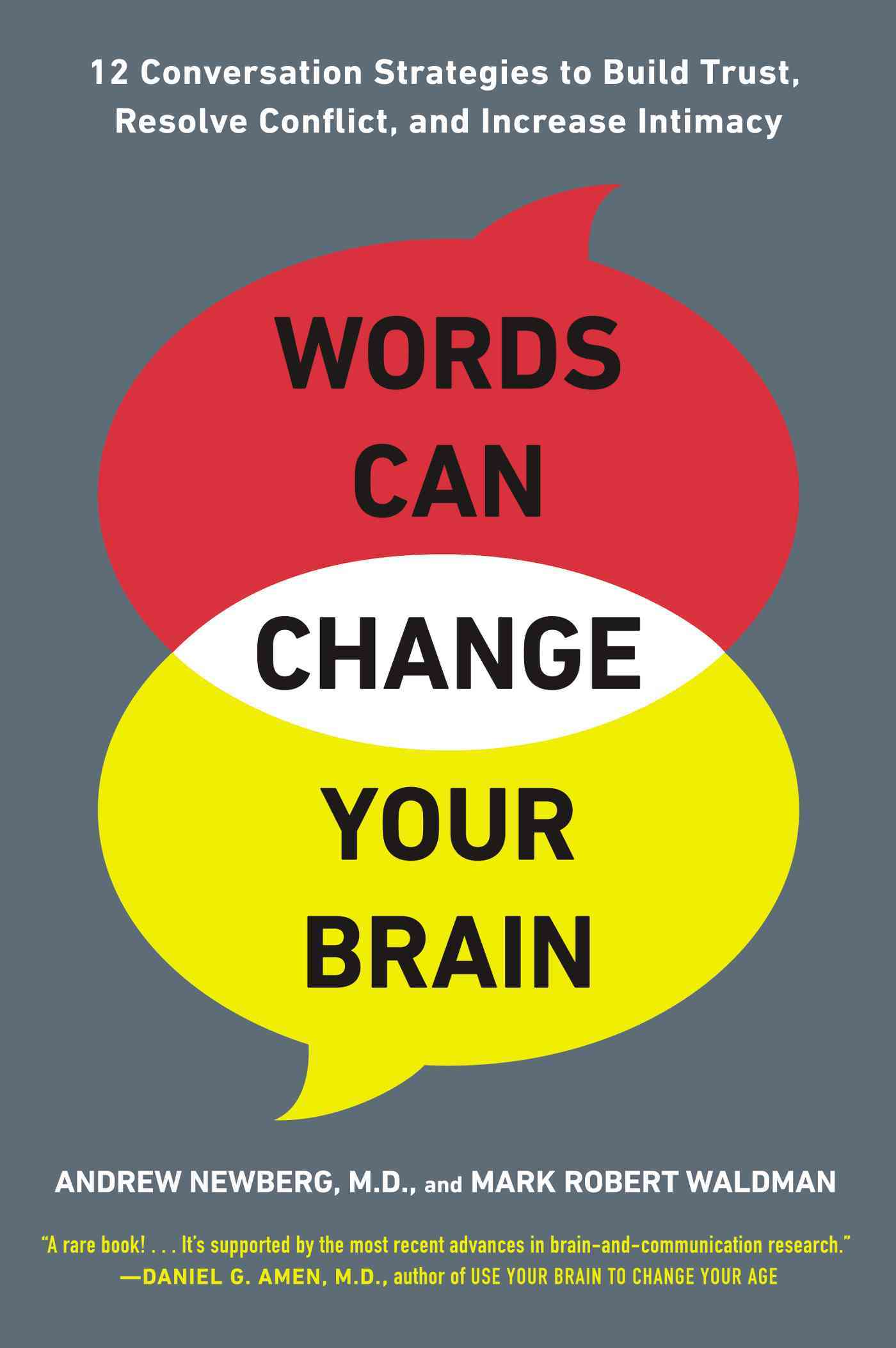 Words Can Change Your Brain By Newberg, Andrew/ Waldman, Mark Robert