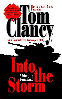 Into the Storm By Clancy, Tom/ Franks, Frederick M.