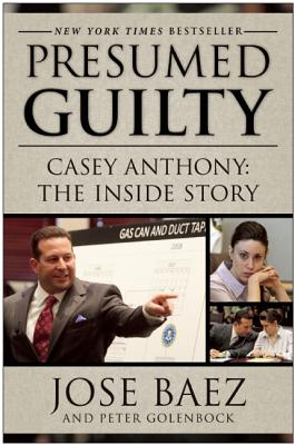 Presumed Guilty By Baez, Jose/ Golenbock, Peter